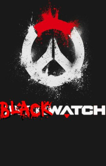 An Overwatch Fanfiction: Blackwatch