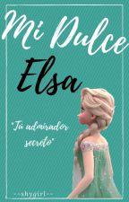 Mi dulce Elsa. (Jelsa) [Pausada] by --shygirl--