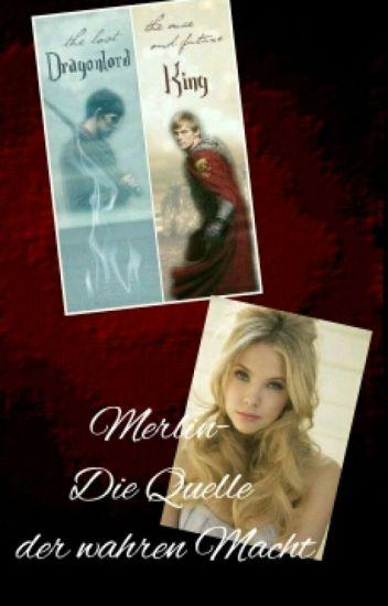 Merlin/ Harry Potter FF - Die Quelle der wahren Macht