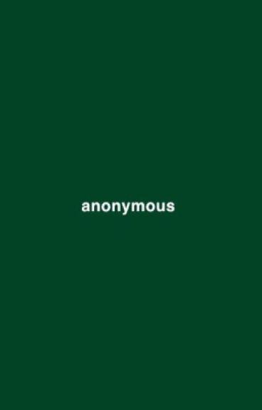 Anonymous || Phan AU
