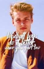 Baseball Boys Do It Better: Senior Year (Part Two) by subversivej