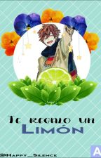 Te regalo un limón. by Happy_Silence
