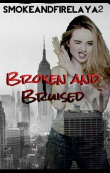 Broken And Bruised