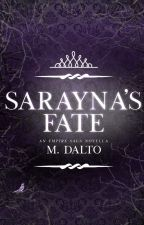 Sarayna's Fate | Empire Saga Novella Three *COMING SOON* by druidrose