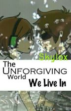 The Unforgiving Reality we Live in (skylox) by spiritmoon2002