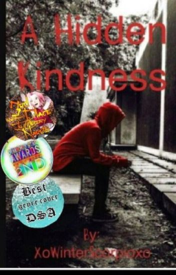 A Hidden Kindness pt1 (Complete)