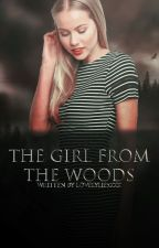 The Girl From The Woods by Lovelyliesxxx