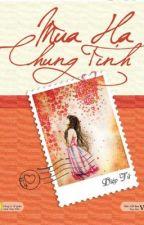 Mùa hạ chung tình - Diệp Tử by laurahoang