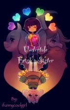 Undertale Frisk's Sister by ifunnycoolgirl