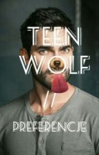 Teen Wolf // Preferencje by TheBells13