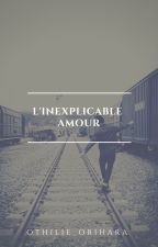 L'inexplicable amour by MinSugaARMY05