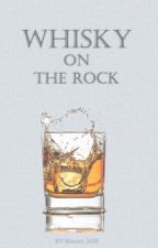 Whisky on the rock  by MirrorMaskMatsushita