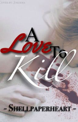 A Love to Kill