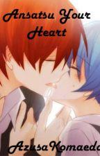 Ansatsu You Heart *KarmaxNagisa* ONESHOT x¡Finalizada!x by AzusaKomaeda