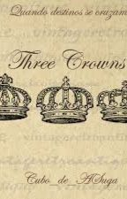 Three Crowns by Cubo_de_ASuga