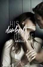 His Darkest Desire. by hellotaylorjane
