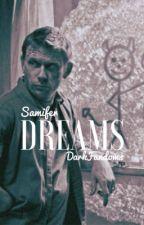 Dreams (Samifer) by DarkFandoms