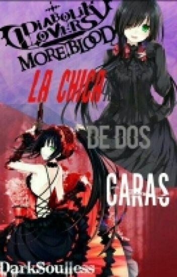 La Chica De Dos Caras. [Diabolik Lovers]