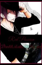Red Passion || Rin Matsuoka x Reader by DarkkMatterAlchemist