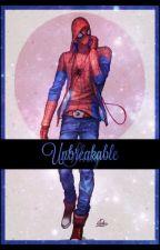 Unbreakable || Peter Parker x Reader by Hellite