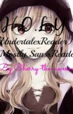 H.O.L.Y.(UndertalexReader)(mostly SansxReader) by Cherry-the-awesome