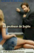 Mi Profesor de Inglés by MADAFAKA_692029