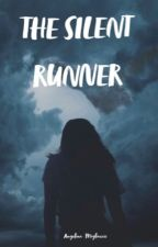 The Silent Runner by angelinammigliaccio