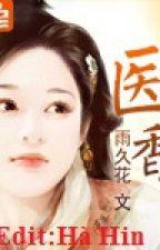 [Xuyên Không] Hương Y - Vũ Lâu Hoa by TieuHaHin