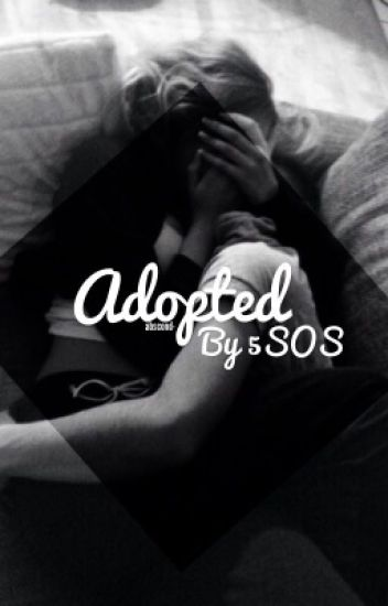 Adopted By 5SOS | ✔️