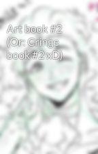 Art book #2 (Or: Random Book #2) by Lorie248