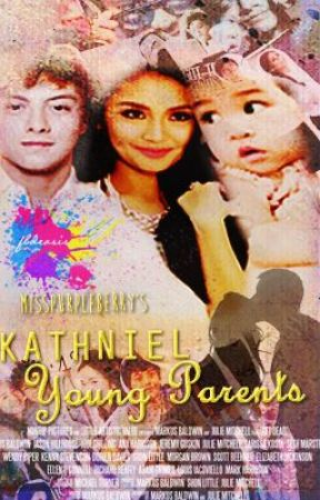 KathNiel: Young Parents (Completed) by MissPurpleBerry