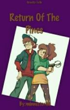 Gravity Falls: Return Of The Pines by minnistories