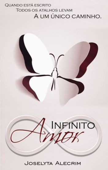 Infinito Amor (DEGUSTAÇÃO.DISPONÍVEL NA AMAZON)
