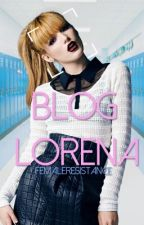 ~Blog~ [Lorena] by FemaleResistance