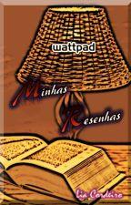 Minhas Resenhas - Wattpad by LiaCordeiro