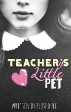 Teachers Little Pet (DDLG)  by plushdule