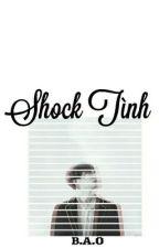 [Chuyển Ver Kookga][Edit] Shock Tình by Baozi_Syub_2693