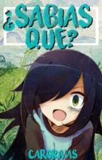 ¿Sabías Qué? 2 ||Anime||Mangas||Mangakas||Caricaturas|| by CaroRivas