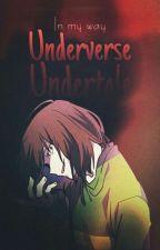 Underverse • Undertale by Blue_Moon_S2