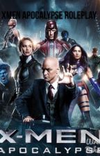 Xmen apocalypse roleplay  by XXxNoLongerThereXxX