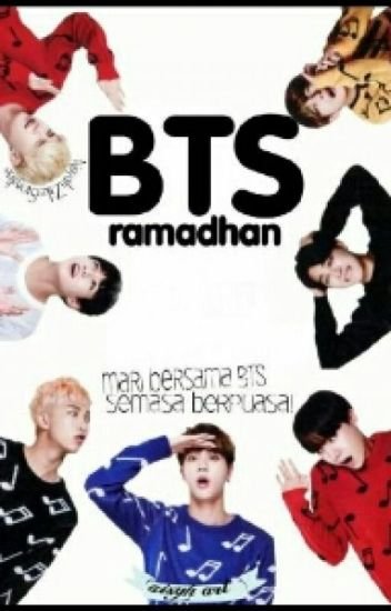 -BTS RAMADHAN-  (COMPLETED ✔)