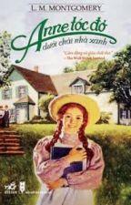 Anne tóc đỏ dưới chái nhà xanh - L.T.Montgomery by AliceGreenley