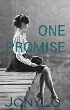 One promise ||Zayn Malik by JonyLo