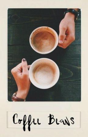 Coffee Beans    Sasuke Uchiha X Reader by poisonbeautyrage