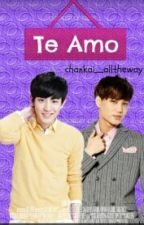 Te Amo [ChanKai] by Hopeismaishiteu