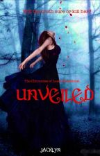 Unveiled  by Jacklyn