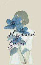 Hybrid Girl {Lina & Hope}  by Makulokauff