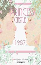 princess castle 1987. by angeIguts
