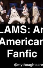 LAMS: An American Fanfic by Mythoughtsare