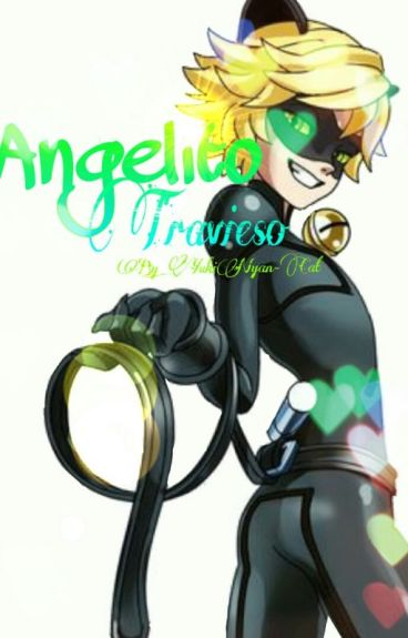 Angelito Travieso {Adrien/Chat Noir Y Tu}